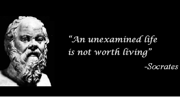 unexamined life is not worth living explanation